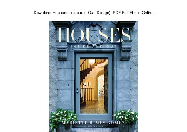 Download houses inside and out design pdf full ebook online for Houses inside and out