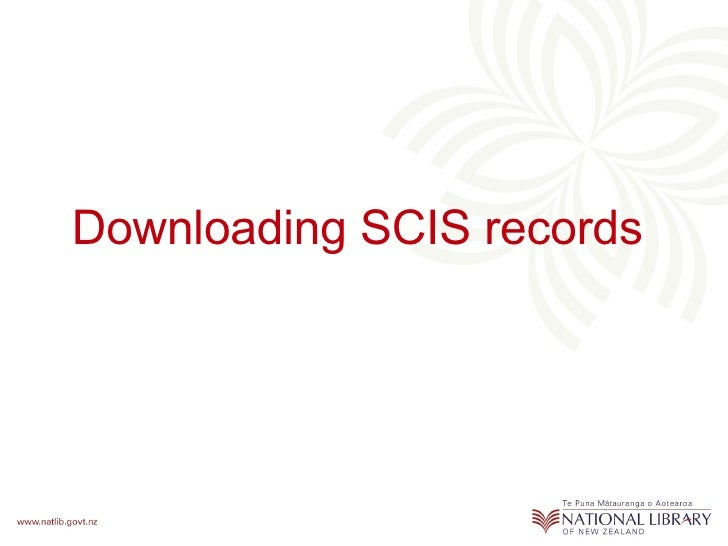 Downloading SCIS records