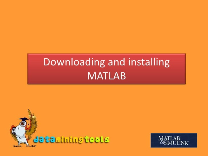 Downloading And Installing Matlab