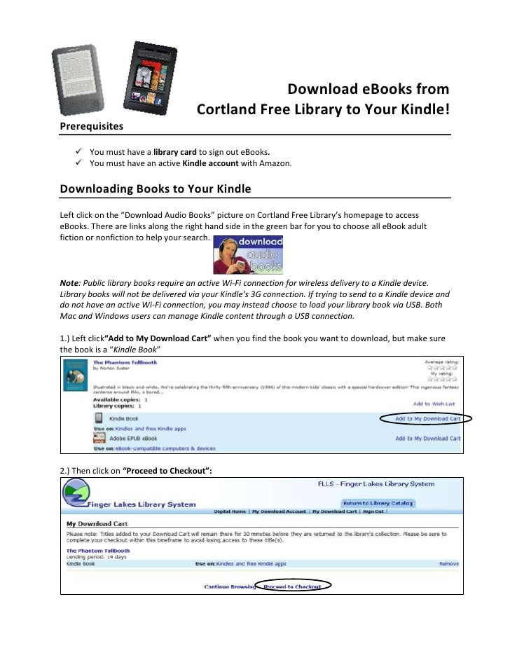 Download eBooks from                                      Cortland Free Library to Your Kindle!Prerequisites     You must...