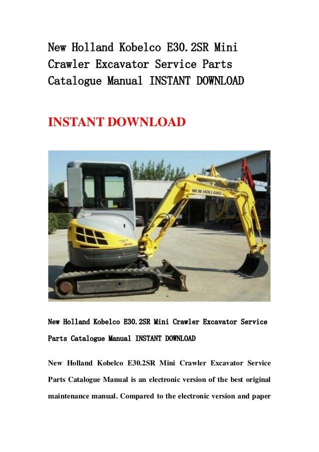 Download new holland kobelco e30.2 sr mini crawler excavator service parts catalogue manual instant