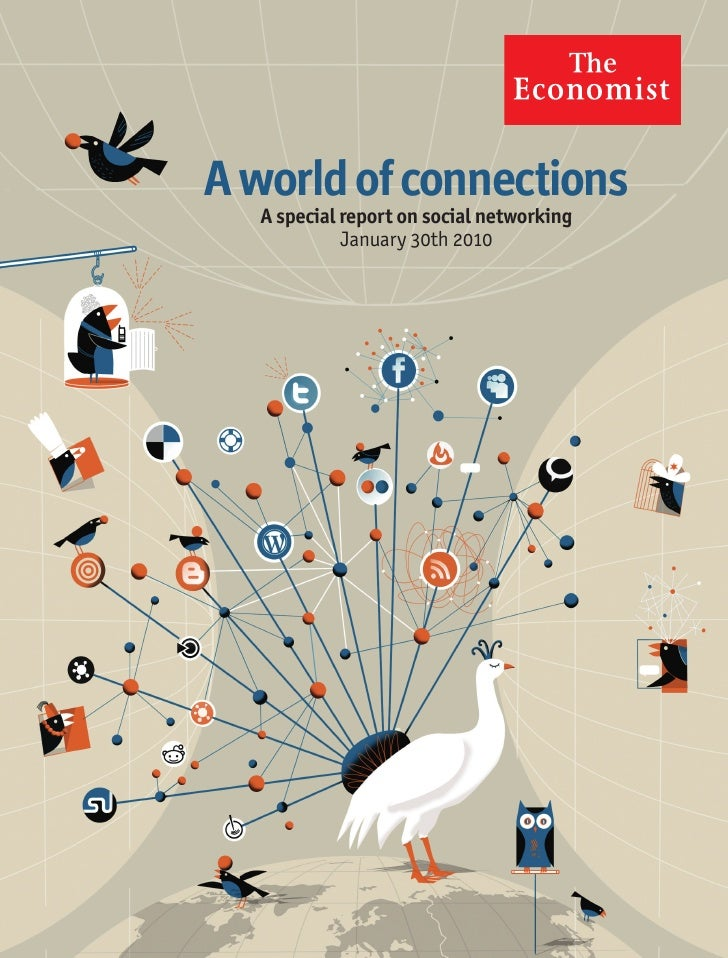 """A World Of Connections"" - Special Report on Social Networking (The Economist)"