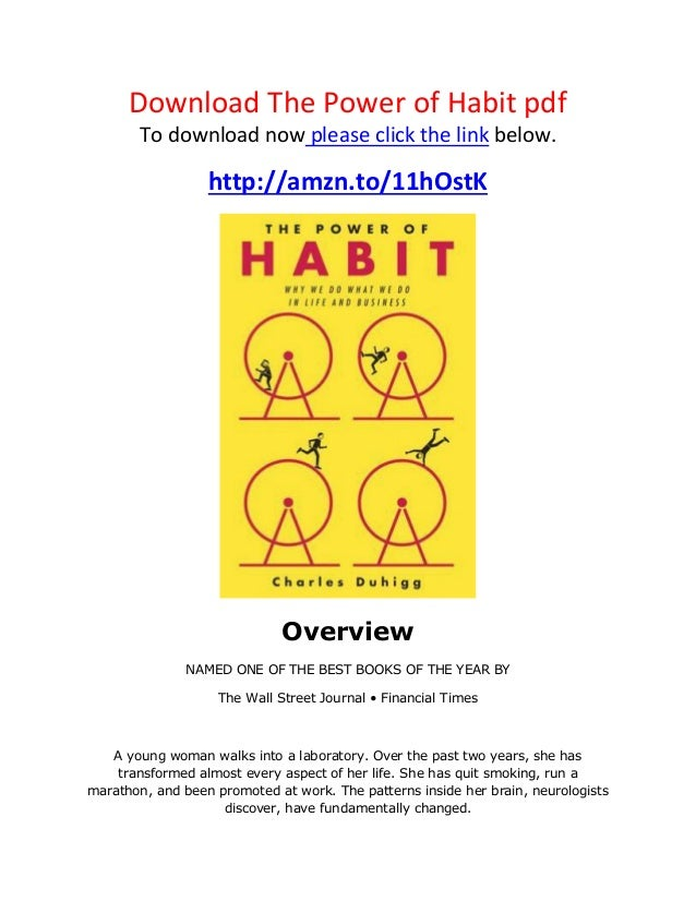 Download The Power of Habit pdf To download now please click the link below. http://amzn.to/11hOstK Overview NAMED ONE OF ...