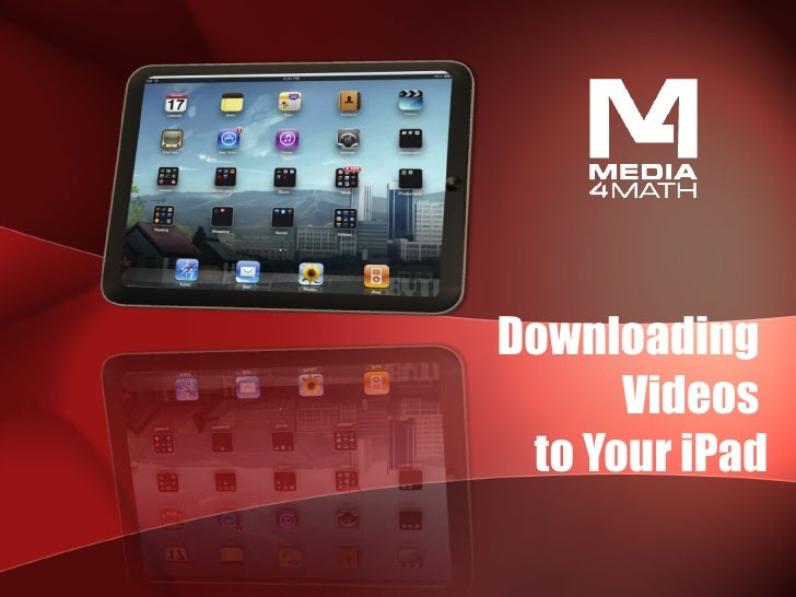 Downloading Videos to Your iPad