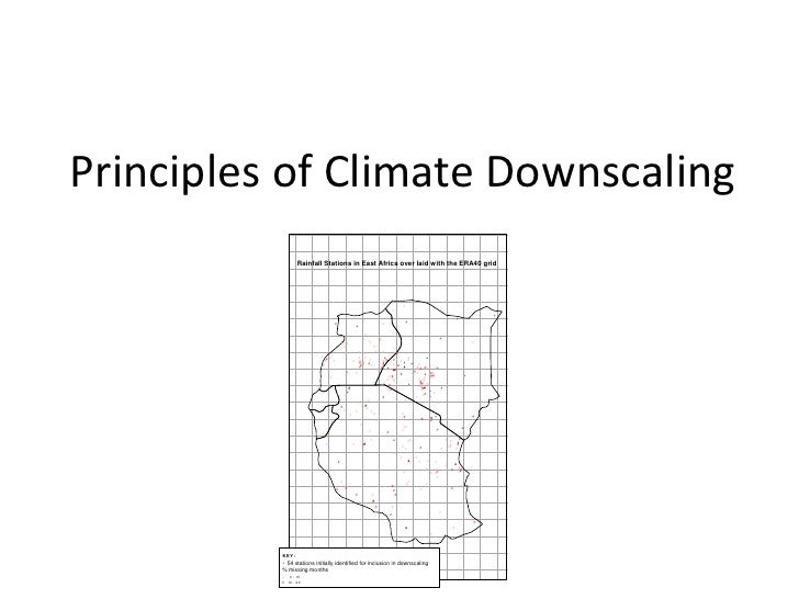 Principles of Climate Downscaling                 Rainfall Stations in East Africa over laid with the ERA40 grid          ...