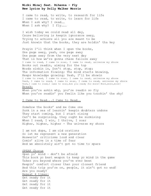 Nicki Minaj feat. Rihanna – FlyNew lyrics by Dolly Walker MorrisI came   to read, to write, to research for lifeI came   t...