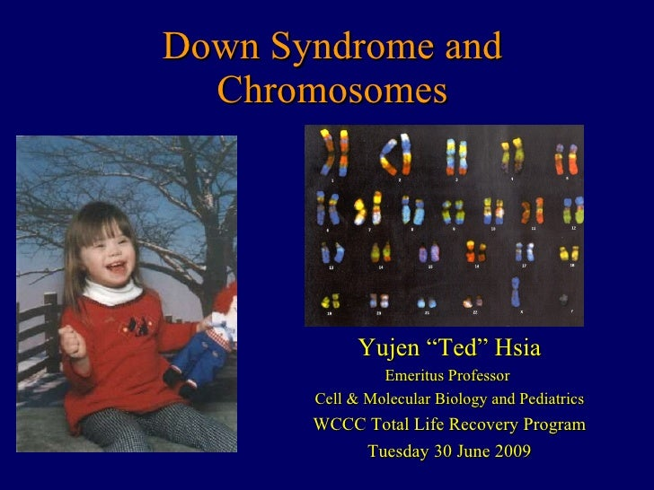 Down Syndrome and Chromosomes