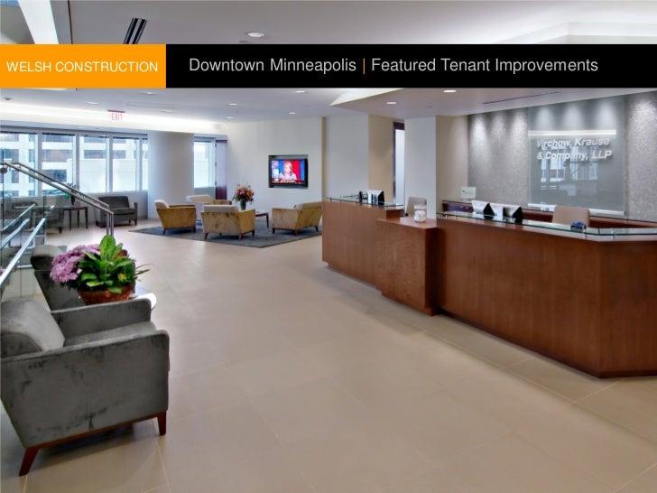 WELSH CONSTRUCTION   Downtown Minneapolis | Featured Tenant Improvements