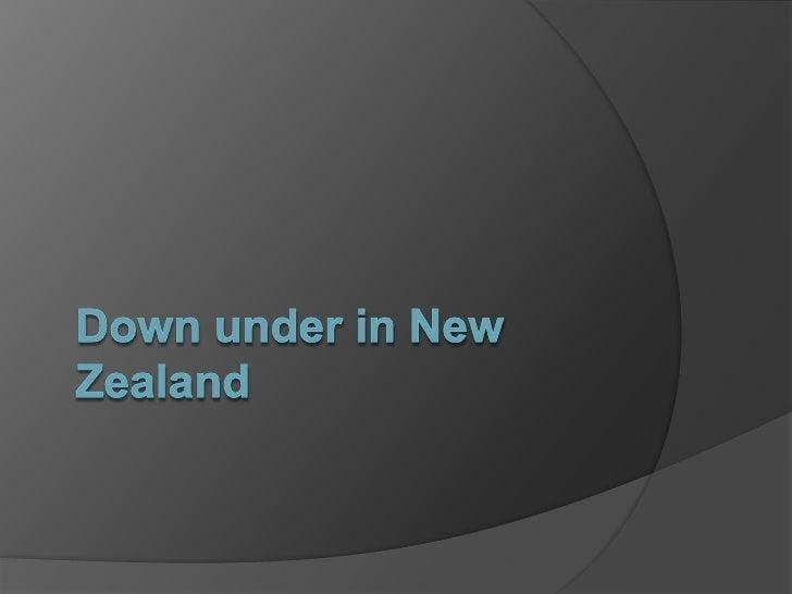 Down under in New Zealand