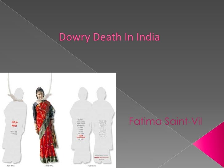  Dowry or Dahej is the money, goods, or   estate that a woman brings to her   husband in marriage.  The practice of givi...