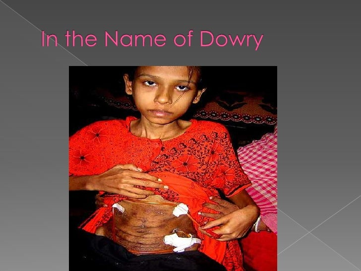 essay on dowry deaths in india Read this essay on dowry death india[edit] most dowry deaths occur when the young woman, unable to bear the harassment and torture, commits suicide.