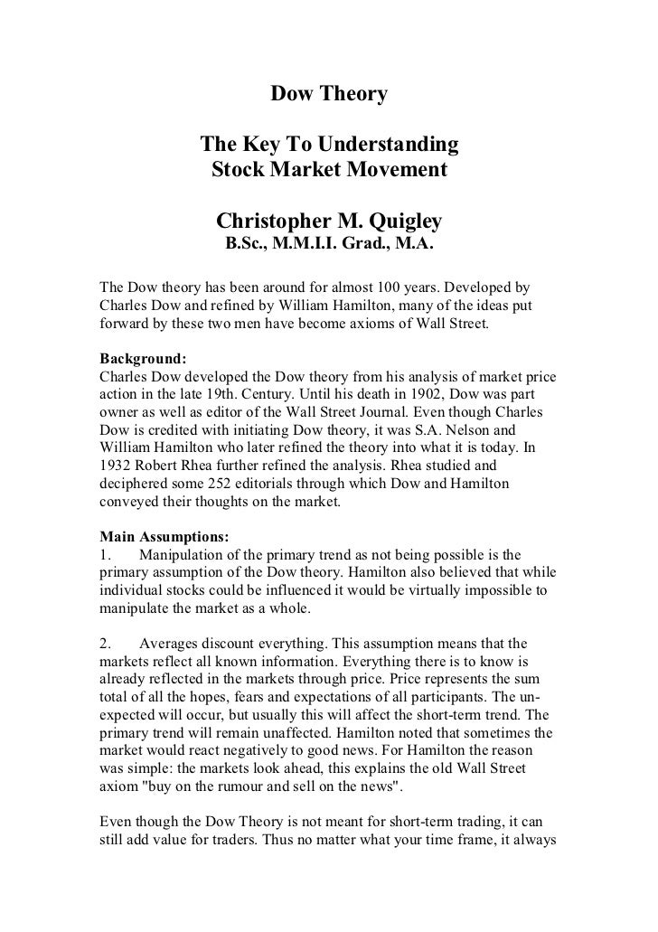 Dow Theory                The Key To Understanding                 Stock Market Movement                   Christopher M. ...