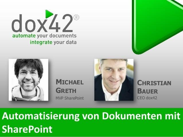 CHRISTIAN BAUER CEO dox42 MICHAEL GRETH MVP SharePoint