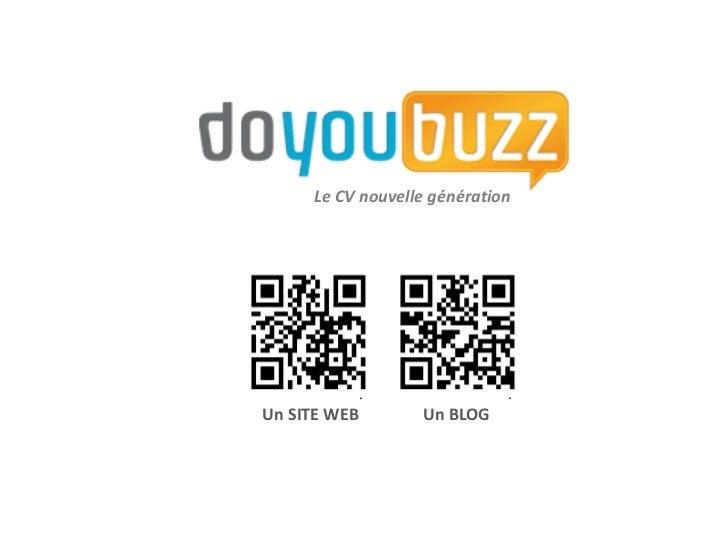 Le CV nouvelle générationUn SITE WEB       Un BLOG