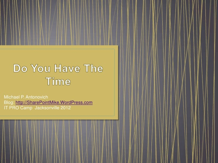 Do You Have the Time