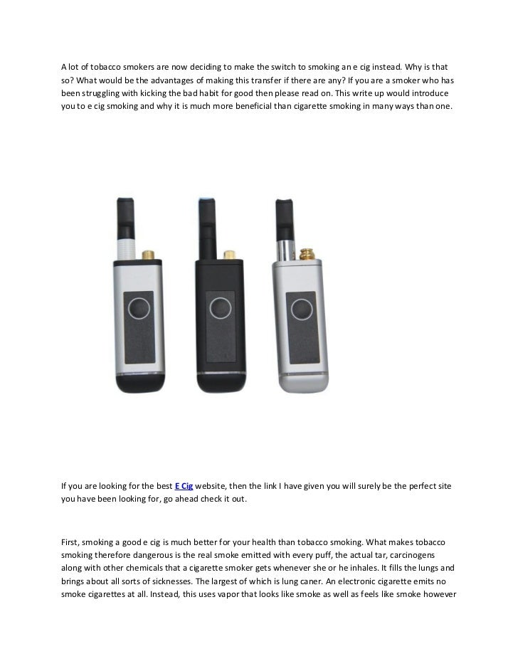 Do you know the advantages of after switching to an electronic cigarette   green smoke cigarettes e cigs