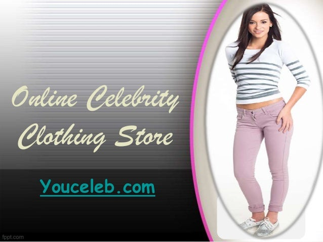 Online Celebrity Clothing Store Youceleb.com