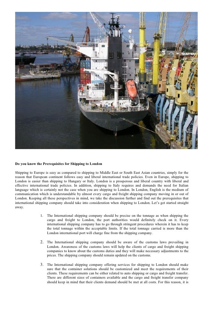 Do you know the Prerequisites for Shipping to London