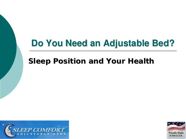 Do You Need an Adjustable Bed?Sleep Position and Your Health