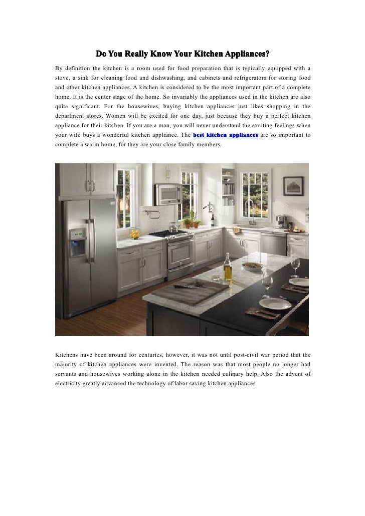 Do You Really Know Your Kitchen Appliances?                                               Appliances?By definition the kit...