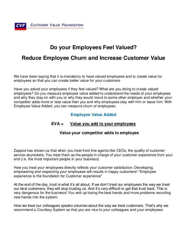 Do your Employees Feel Valued?Reduce Employee Churn and Increase Customer ValueWe have been saying that it is mandatory to...
