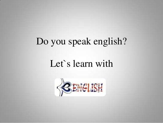 Do you speak english 3º período