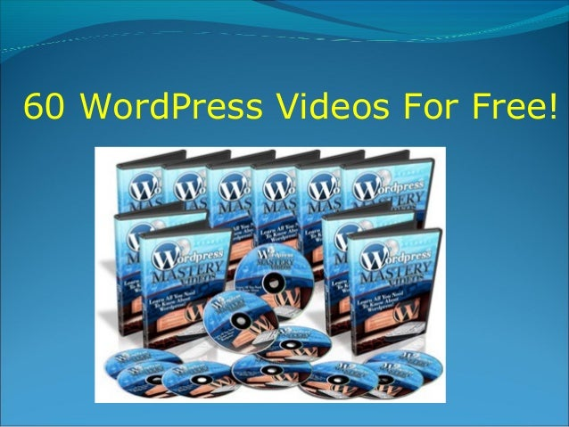 60 WordPress Videos For Free!