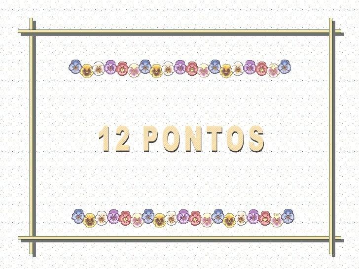 12 PONTOS