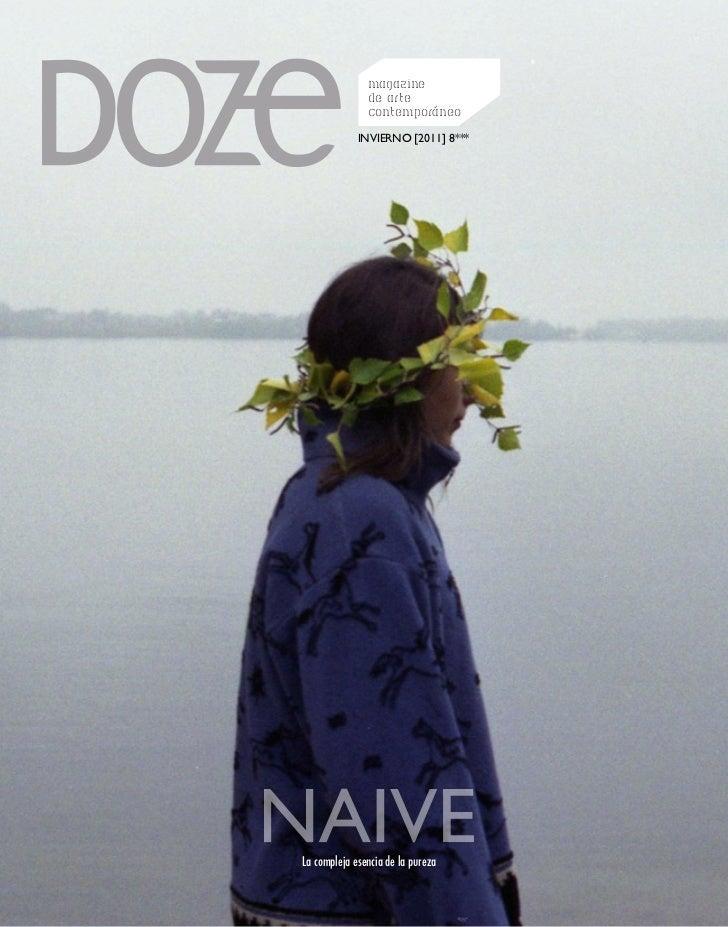 magazine               de arte               contemporáneo             INVIERNO [2011] 8***La compleja esencia de la pureza
