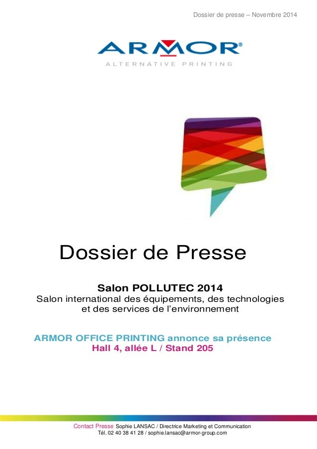 Dossier de presse – Novembre 2014  Contact Presse Sophie LANSAC / Directrice Marketing et Communication  Tél. 02 40 38 41 ...