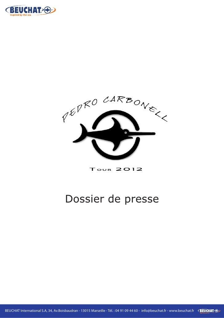 Pedro Carbonell Tour 2012 - Dossier de presse