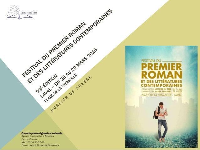 Contacts presse régionale et nationale Agence Esperluette & Associés Sylvain Pacreau Mob. 06 14 50 57 68 E-mail : sylvain@...