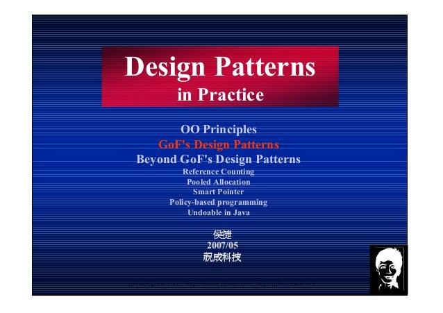 jjhou@jjhou.com http://www.jjhou.com http://jjhou.csdn.net 1 Design Patterns in Practice 侯捷侯捷侯捷侯捷 2007/05 祝成科技祝成科技祝成科技祝成科技...