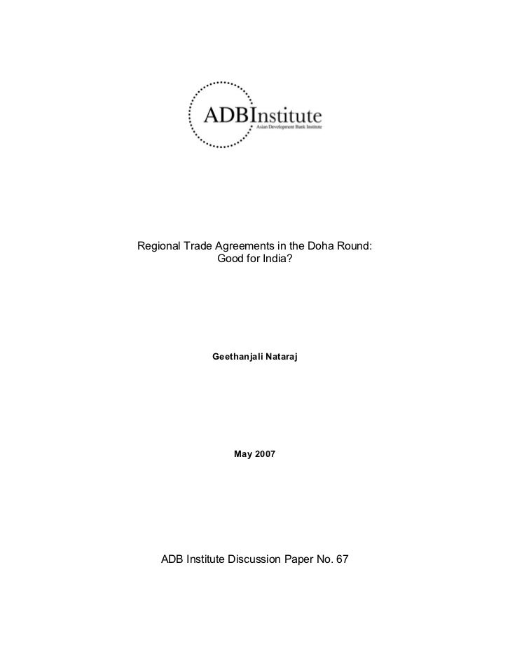 Regional Trade Agreements in the Doha Round:               Good for India?              Geethanjali Nataraj               ...