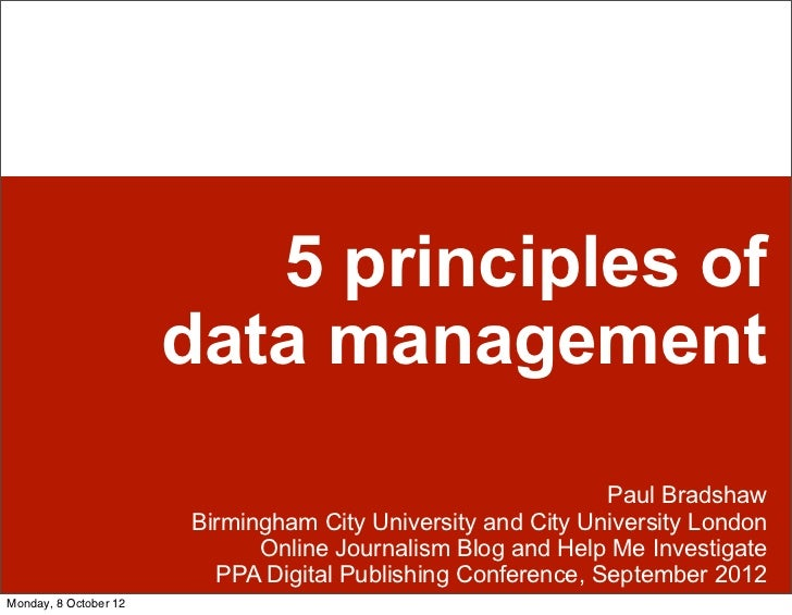 5 principles of                       data management                                                             Paul Bra...
