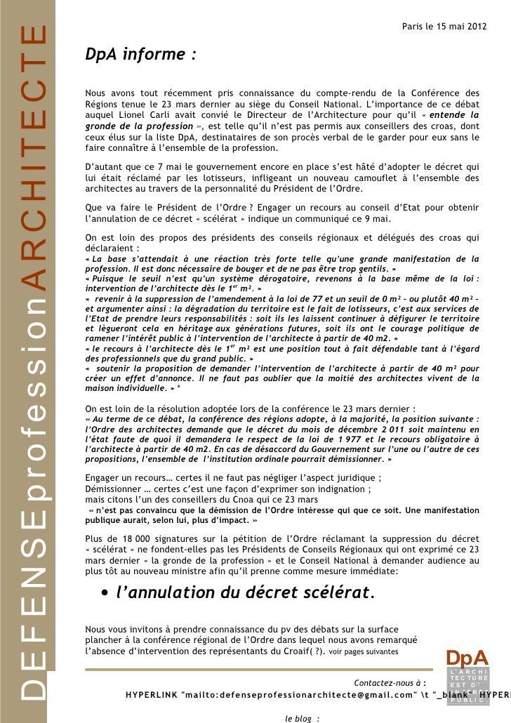 Paris le 15 mai 2012DEFENSEprofessionARCHITECTE   DpA informe :                              Nous avons tout récemment pri...
