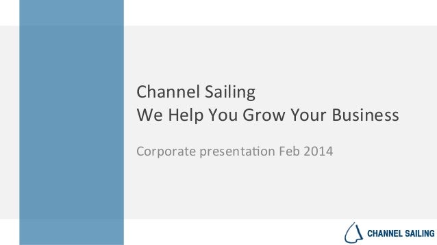 Channel Sailing for Business