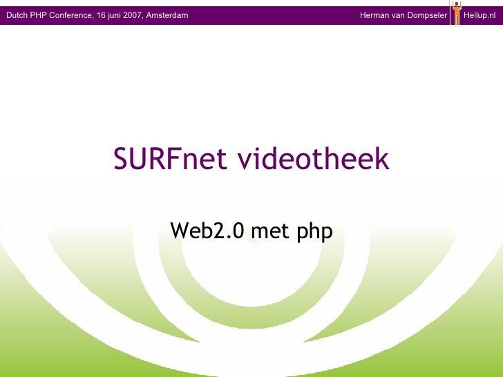 SURFnet videotheek Web2.0 met php