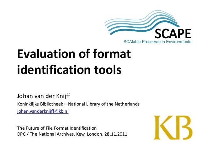 Evaluation of format identification tools