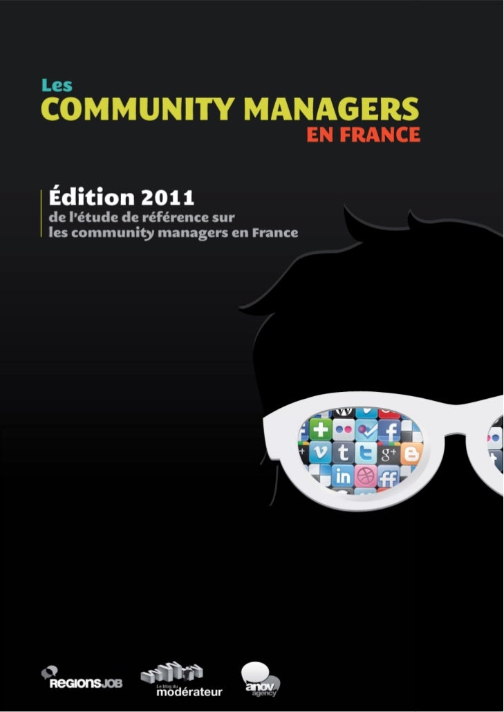 Enquête : les community managers en France, édition 2011