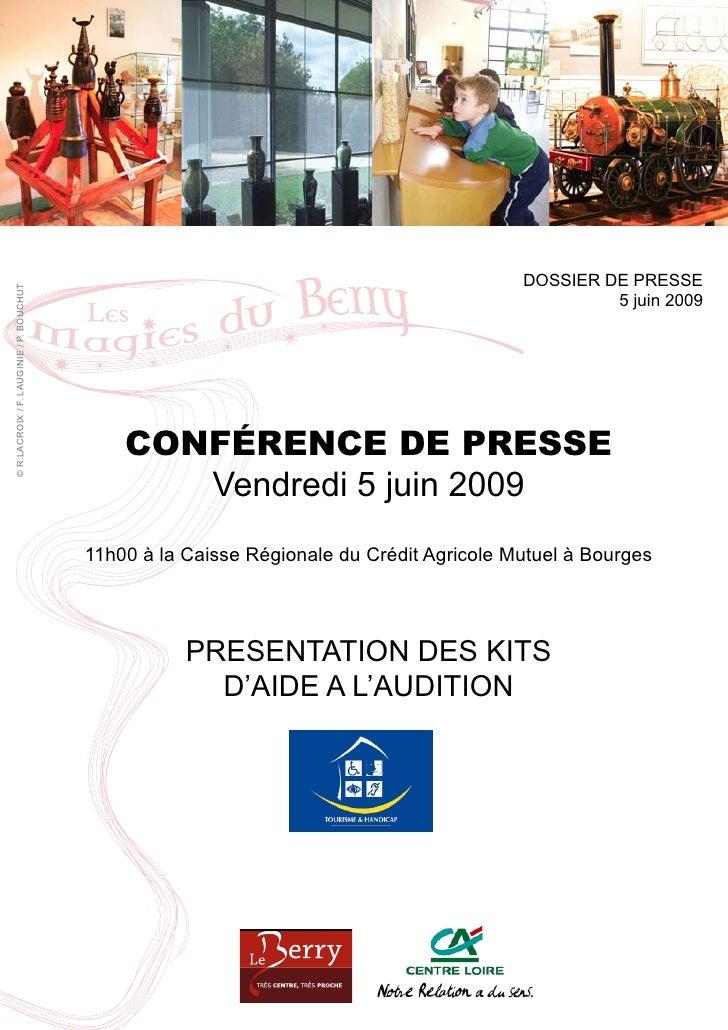 DOSSIER DE PRESSE © R.LACROIX / F. LAUGINIE / P. BOUCHUT                                                                  ...