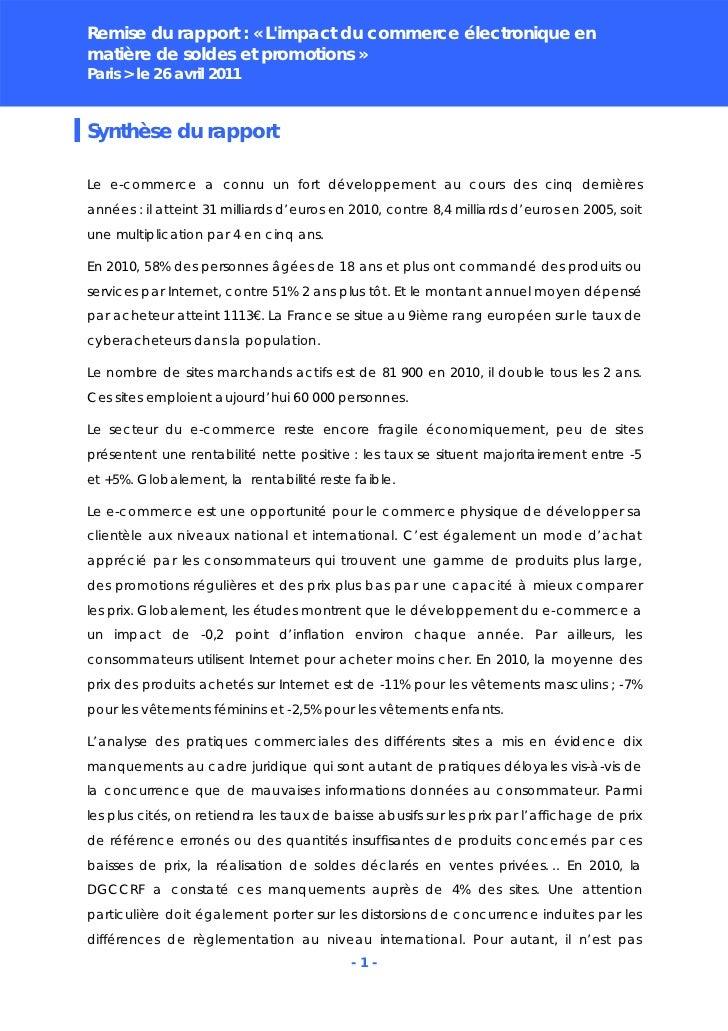 Remise du rapport : « Limpact du commerce électronique enmatière de soldes et promotions »Paris > le 26 avril 2011Synthèse...