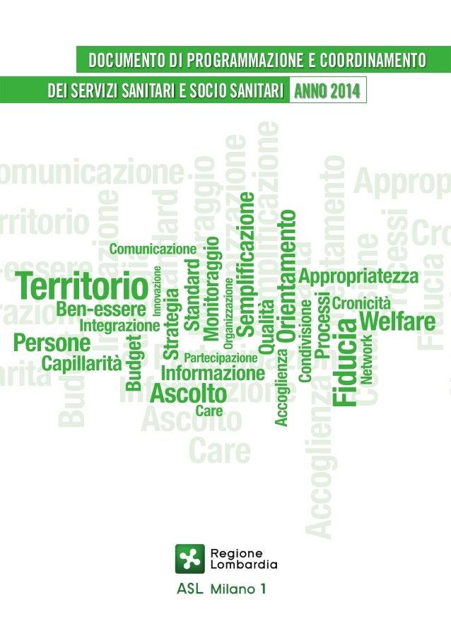 DOCUMENTO DI PROGRAMMAZIONE E COORDINAMENTO  Budget Innovazione Strategia Standard Monitoraggio Organizzazione Semplificaz...