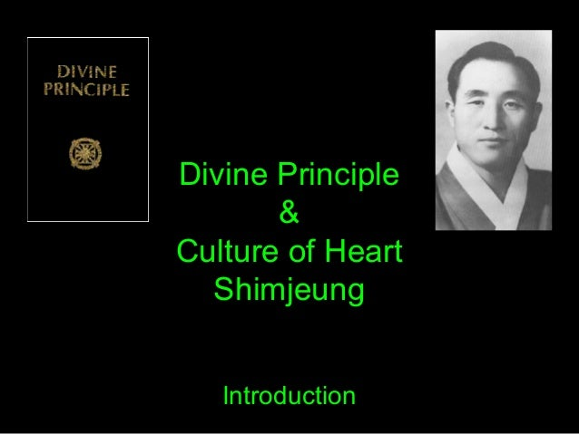 Divine Principle & Culture of Heart Shimjeung Introduction