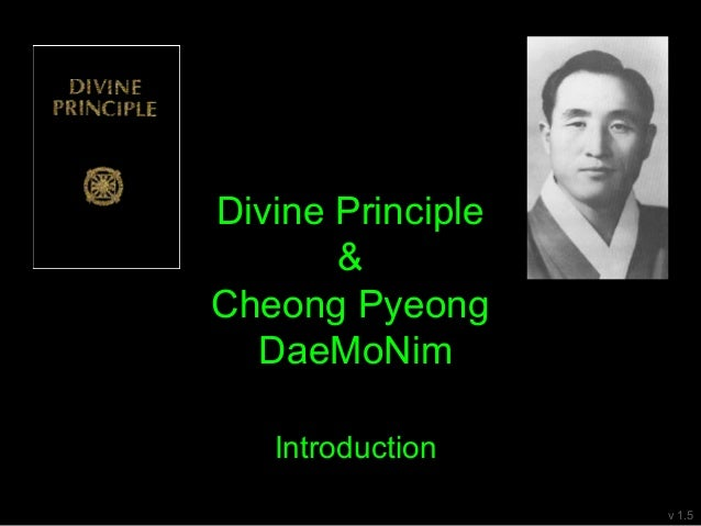 Divine Principle & Cheong Pyeong DaeMoNim Introduction v 1.5