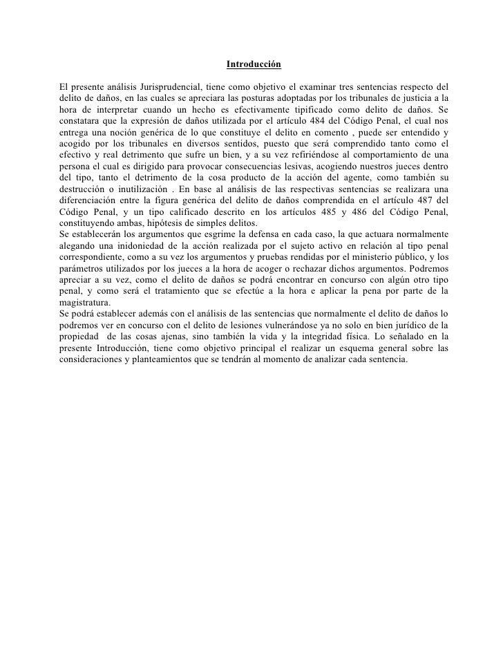 Introducción  El presente análisis Jurisprudencial, tiene como objetivo el examinar tres sentencias respecto del delito de...