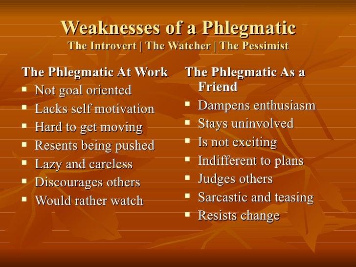 Phlegmatic jobs