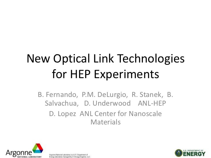 New Optical Link Technologies for HEP Experiments<br />B. Fernando,  P.M. DeLurgio,  R. Stanek,  B. Salvachua,   D. Underw...