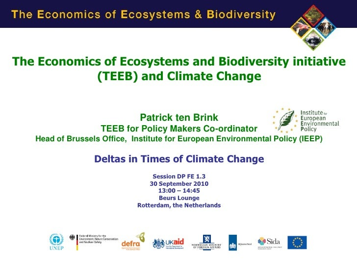 TEEB and climate by Patrick ten Brink of IEEP at Delta & Climate Conf Rotterdam 30 Sep 2010