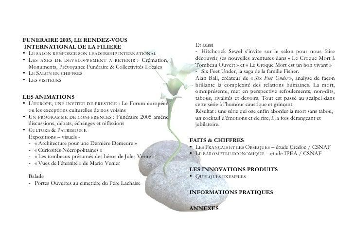 FUNERAIRE 2005, LE RENDEZ-VOUS  INTERNATIONAL DE LA FILIERE                                  Et aussi • LE SALON RENFORCE ...